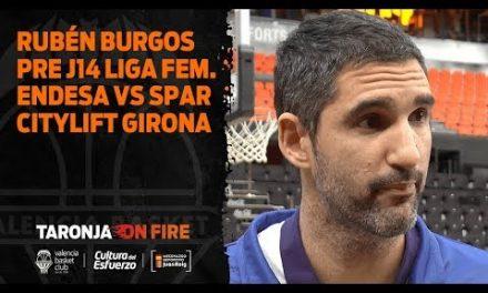 Rubén Burgos pre J14 LF Endesa vs Spar Citilyft Girona