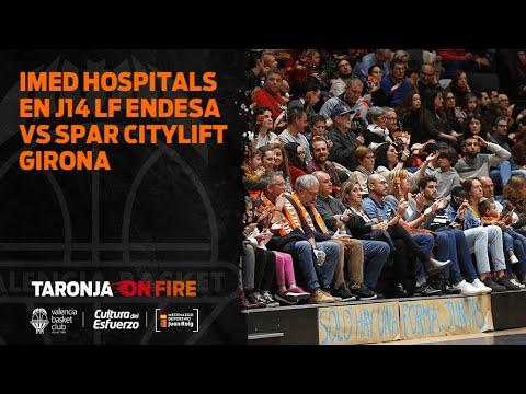 IMED Hospitales en J14 LF Endesa vs Spar Citylift Girona