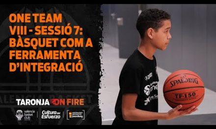 One Team VIII – Sesión 7: El baloncesto como herramienta de integración