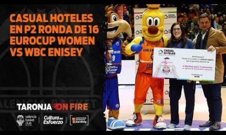 Casual Hoteles en P2 Ronda de 16 Eurocup Women vs WBC Enisey