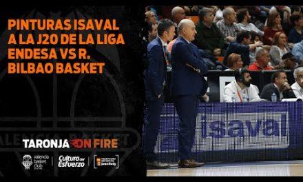 Pinturas Isaval a la J20 de la Liga Endesa vs R. Bilbao Basket