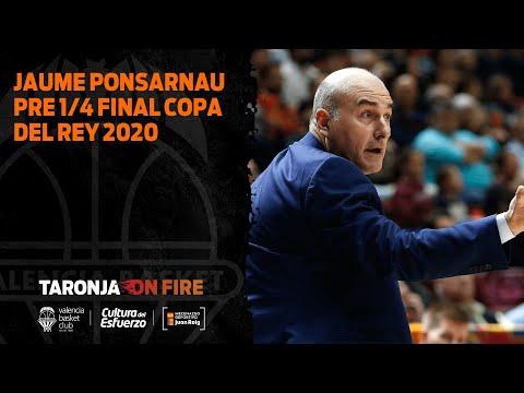 Jaume Ponsarnau Pre 1/4 Final copa del rey 2020