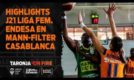 Highlights J21 Liga Femenina Endesa en Mann-Filter Casablanca