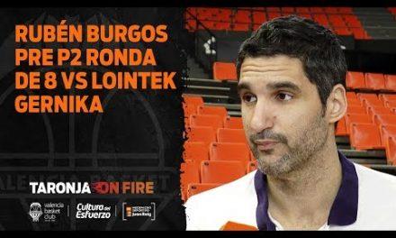 Rubén Burgos pre P2 Ronda de 8 Eurocup Women vs Lointek Gernika