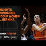 Highlights P2 Ronda de 8 Eurocup Women vs Lointek Gernika