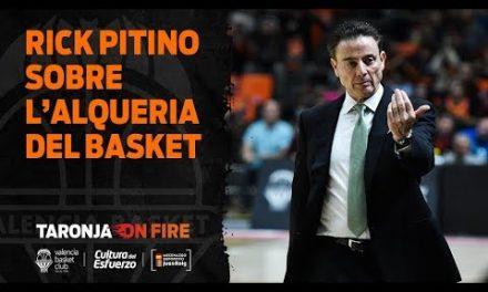 Declaraciones Rick Pitino sobre L'Alqueria del Basket
