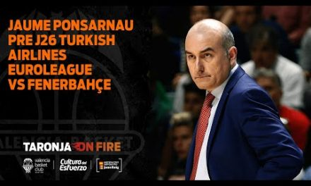 Jaume Ponsarnau Pre J26 Turkish Airlines Euroleague vs Fenerbahçe