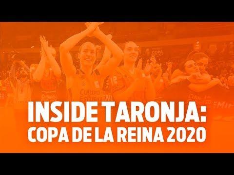 Inside Taronja: Copa de la Reina 2020