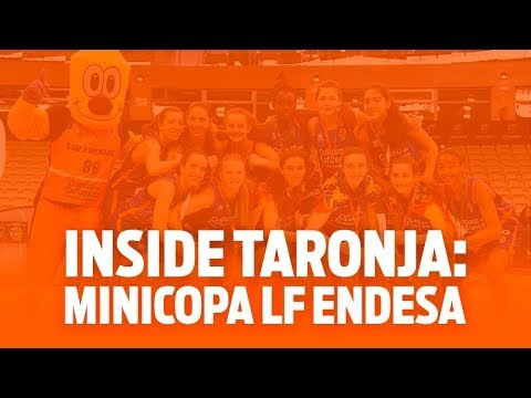 Inside Taronja: Minicopa LF Endesa 2020