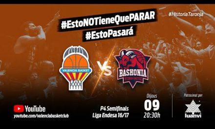 Partido 4 PlayOff 16-17 Semifinales Liga Endesa vs Baskonia #HistoriaTaronja