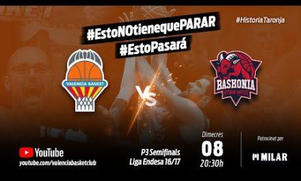 Partido 3 PlayOff 16-17 Semifinales Liga Endesa vs Baskonia #HistoriaTaronja