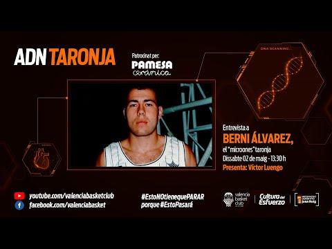 ADN Taronja – Capítulo 2 – Berni Álvarez