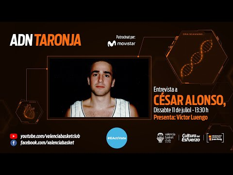 ADN Taronja – Capítulo 9 – César Alonso