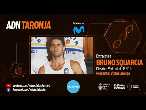 ADN Taronja – Capítulo 10 – Bruno Squarcia