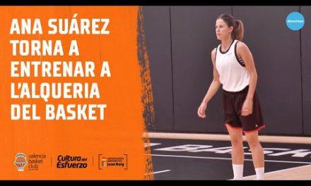 Ana Suárez vuelve a entrenar en L'Alqueria del Basket