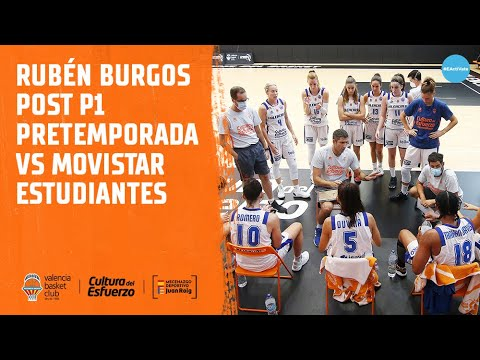 Rubén Burgos post P1 Pretemporada femenina vs Movistar Estudiantes
