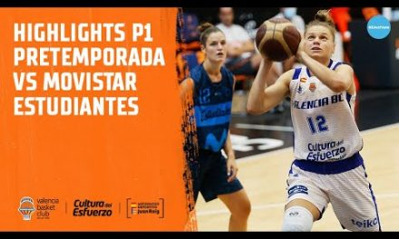 Highlights P1 Pretemporada femenina vs Movistar Estudiantes