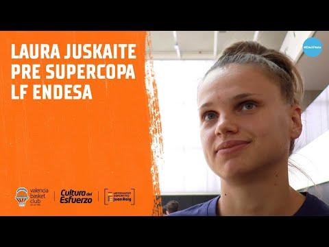Laura Juskaite previa Supercopa #LFEndesa