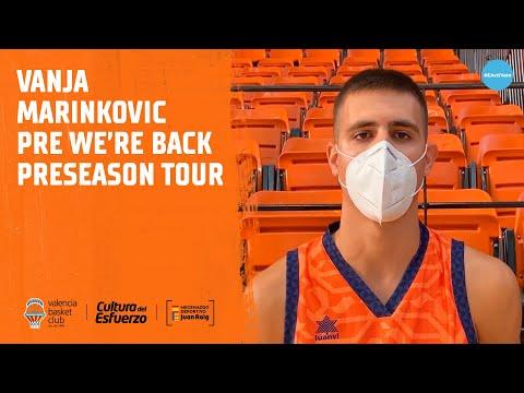 Declas Vanja Marinkovic pre We're Back Preseason Tour
