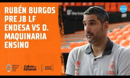 Rubén Burgos pre J8 LF Endesa vs Durán Maquinaria Ensino