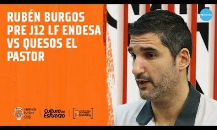 Rubén Burgos pre J12 LF Endesa vs Quesos el Pastor