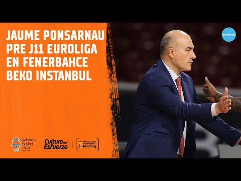 Jaume Ponsarnau pre J11 Euroliga en Fenerbahce Beko Instanbul