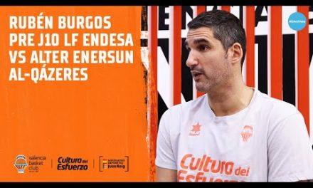 Rubén Burgos pre J10 LF Endesa vs Alter Enersun Al-Qázeres