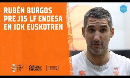 Rubén Burgos pre J15 LF Endesa en IDK Euskotren
