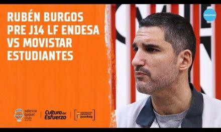Rubén Burgos pre J14 LF Endesa vs Movistar Estudiantes