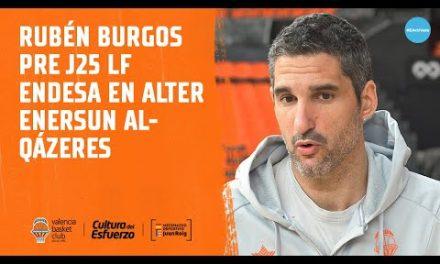 Rubén Burgos pre J25 LF Endesa vs Alter Enersun Al-Qázeres