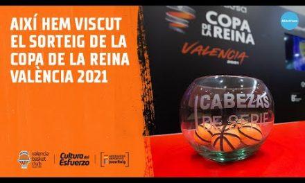 Así hemos vivido el sorteo de la Copa de la Reina València 2021