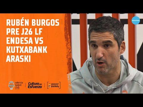 Rubén Burgos pre J26 LF Endesa vs Kutxabank Araski