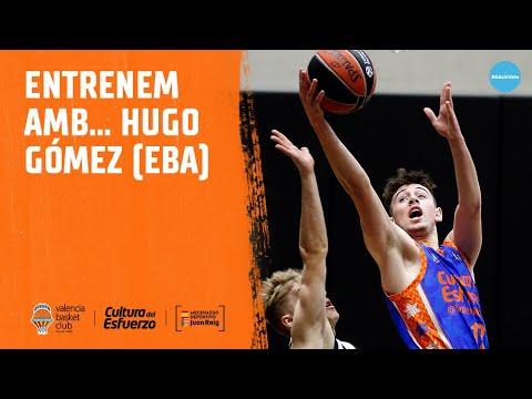Entrenando con… Hugo Gómez (EBA)