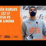 Rubén Burgos pre J22 LF Endesa vs Spar Girona
