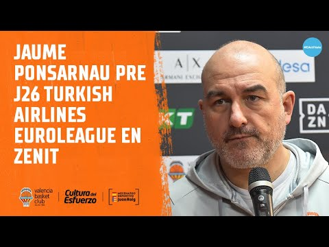 Jaume Ponsarnau pre J26 Turkish Airlines EuroLeague en Zenit