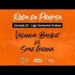 Rueda de prensa post J22 LF Endesa vs Spar Girona
