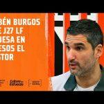 Rubén Burgos pre J27 LF Endesa vs Quesos El Pastor