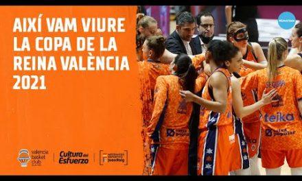 Así vivimos la Copa de la Reina València 2021
