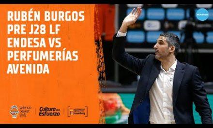 Rubén Burgos Pre J28 LF Endesa vs Perfumerías Avenida