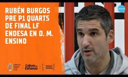Rubén Burgos pre P1 Cuartos LF Endesa en Durán Maquinaria Ensino