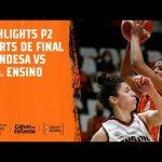 Highlights P2 Cuartos LF Endesa vs D. M. Ensino
