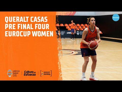 Queralt Casas pre Final Four Eurocup Women