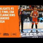 Highlights y declas Alejandro Ortega post P3 Fase Final EBA