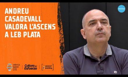 Andreu Casadevall valora el ascenso a LEB Plata