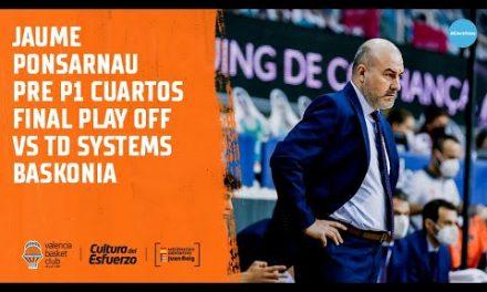 Jaume Ponsarnau Pre P1 Cuartos Final Play Off Liga Endesa vs TD Systems Baskonia