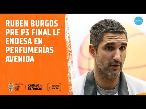 Rubén Burgos pre P3 Final LF Endesa en Perfumerías Avenida
