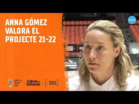 Anna Gómez valora el proyecto 2021-22