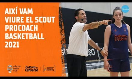 Así vivimos el Scout Procoach Basketball 2021 en L'Alqueria