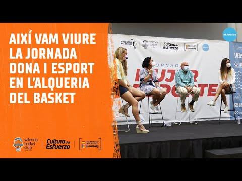 Así vivimos la 'Jornada Mujer y Deporte'  en L'Alqueria del Basket