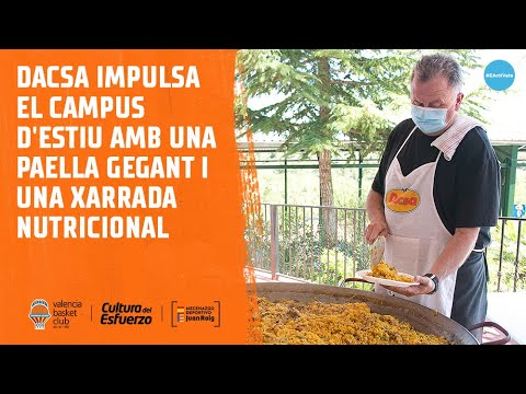 Dacsa impulsa el Campus de Verano con una paella gigante y una charla nutricional